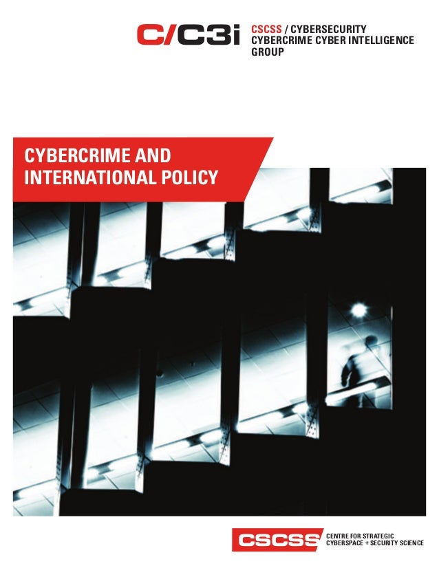 CENTRE FOR STRATEGIC CYBERSPACE + SECURITY SCIENCECSCSS CSCSS / CYBERSECURITY CYBERCRIME CYBER INTELLIGENCE GROUP C C3i CY...