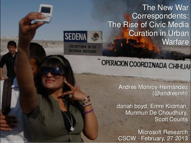 The New War                                Correspondents:                          The Rise of Civic Media               ...