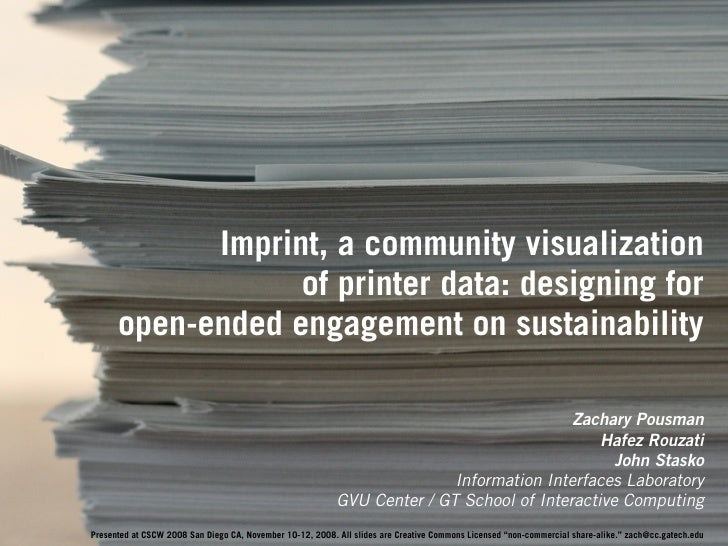 Imprint, a community visualization                   of printer data: designing for       open-ended engagement on sustain...