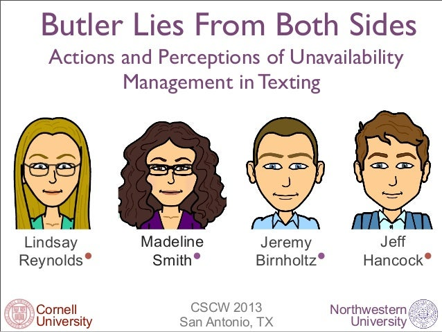 Butler Lies From Both Sides    Actions and Perceptions of Unavailability            Management in TextingLindsay        Ma...