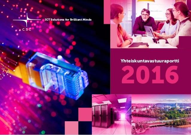 ICT Solutions for Brilliant Minds Yhteiskuntavastuuraportti 2016