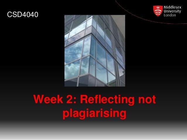 Week 2: Reflecting not plagiarising CSD4040