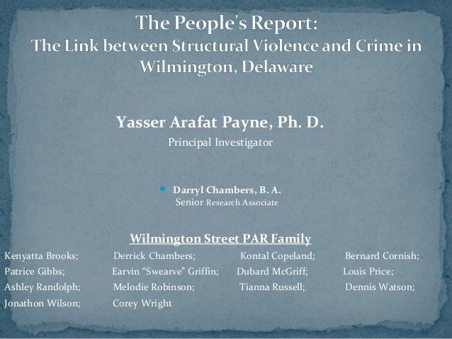 Yasser Arafat Payne, Ph. D. Principal Investigator   Darryl Chambers, B. A. Senior Research Associate  Wilmington Street ...