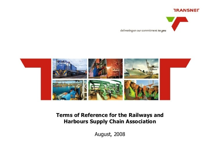 Terms of Reference for the Railways and Harbours Supply Chain Association August, 2008