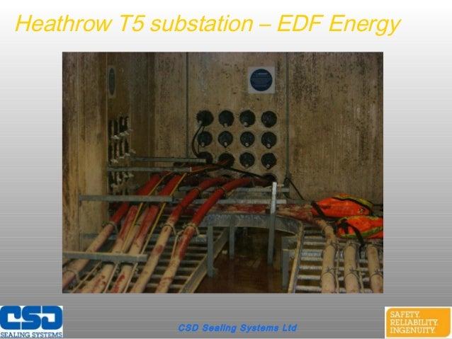 CSD Sealing Systems LtdHeathrow T5 substation – EDF Energy