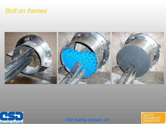 CSD Sealing Systems LtdBolt on frames
