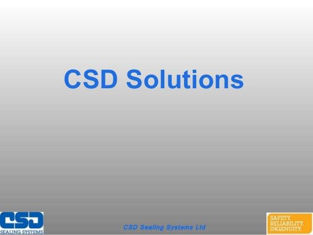 CSD Sealing Systems LtdCSD Solutions
