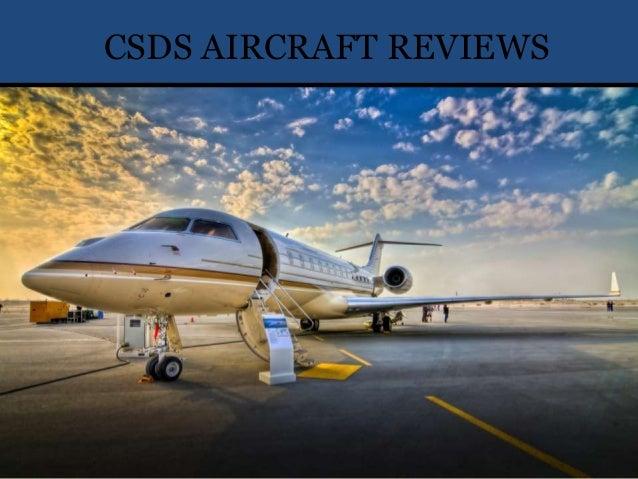 CSDS Aircraft Reviews CSDS AIRCRAFT REVIEWS