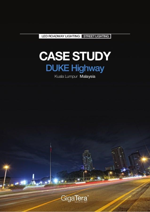 Kmw Gigatera Led Lighting Case Study Duke Highway Kuala Lumpur M