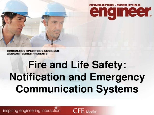 Fire and Life Safety: Notification and Emergency Communication Systems