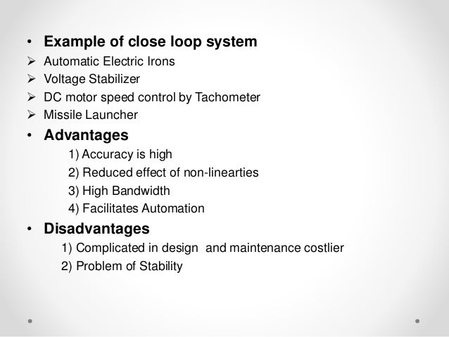 Introduction to Control System : Open Loop System and Close