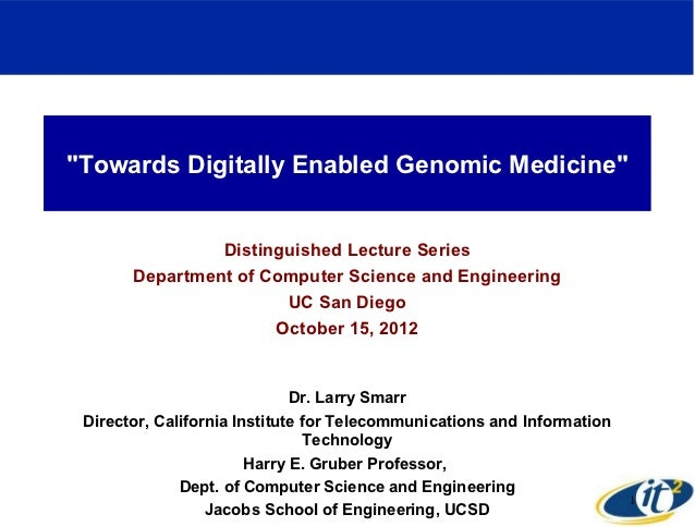 """Towards Digitally Enabled Genomic Medicine""                Distinguished Lecture Series       Department of Computer Scie..."