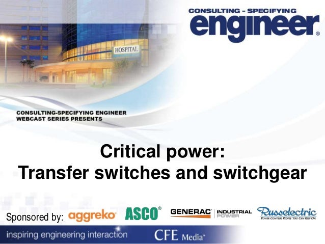 Critical Power Transfer Switches And Switchgear