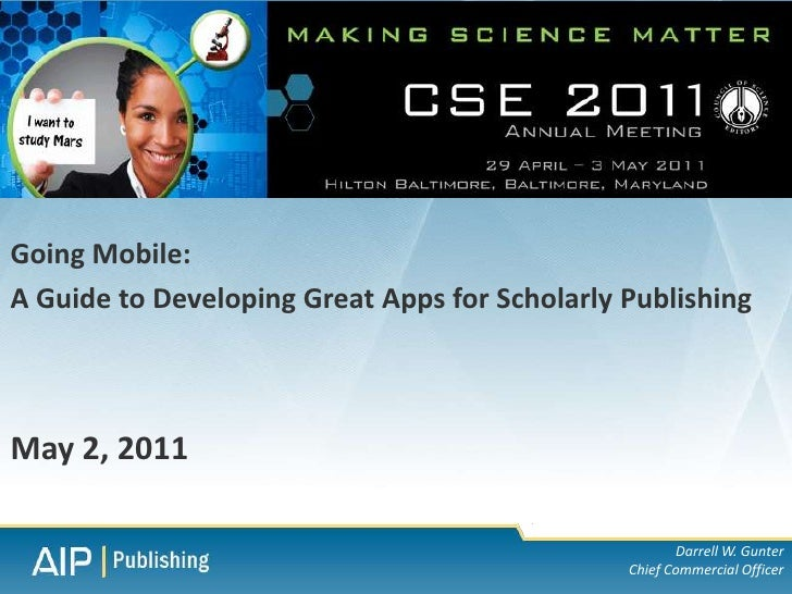 Going Mobile:A Guide to Developing Great Apps for Scholarly PublishingMay 2, 2011                                         ...