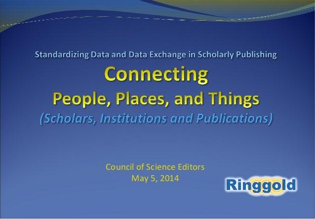Council of Science Editors May 5, 2014