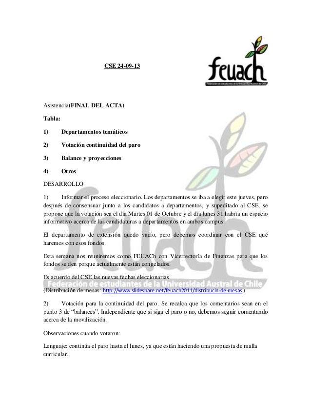 CSE 24-09-13 Asistencia(FINAL DEL ACTA) Tabla: 1) Departamentos temáticos 2) Votación continuidad del paro 3) Balance y pr...