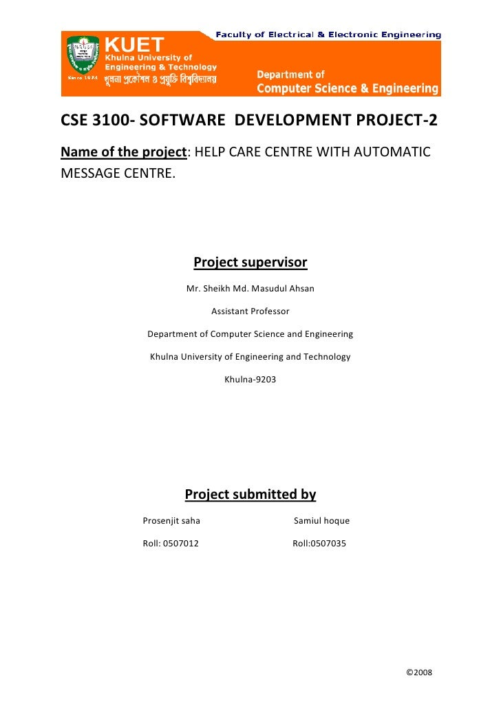 CSE 3100- SOFTWARE  DEVELOPMENT PROJECT-2<br />Name of the project: HELP CARE CENTRE WITH AUTOMATIC MESSAGE CENTRE.<br />P...