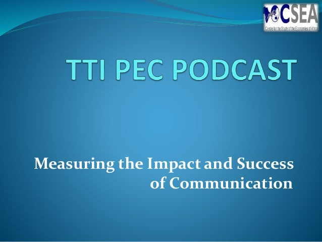 Measuring the Impact and Success of Communication