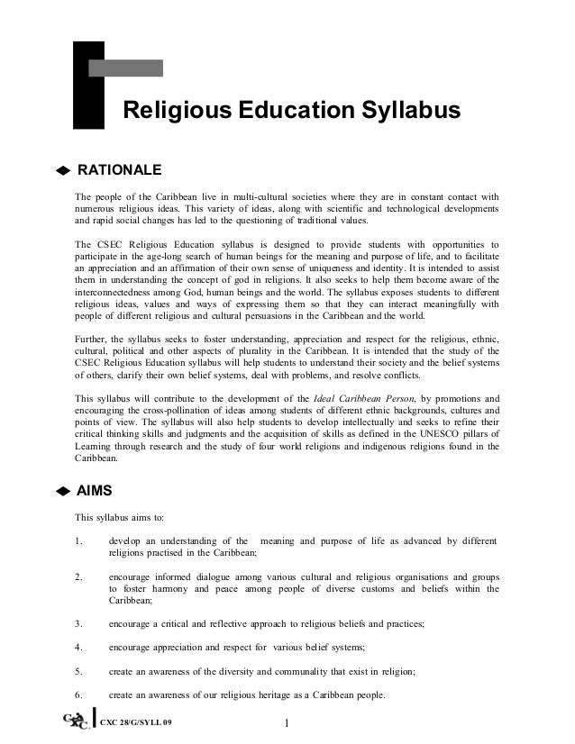 csec religious education Religious education, formation, and transformation the term 'religious education' is a broader term than 'christian education' since it includes christianity as well as other religions however, in this paper, it is primarily employed for christian religious education.