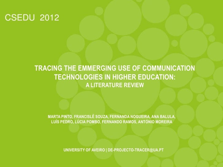 CSEDU 2012     TRACING THE EMMERGING USE OF COMMUNICATION          TECHNOLOGIES IN HIGHER EDUCATION:                      ...