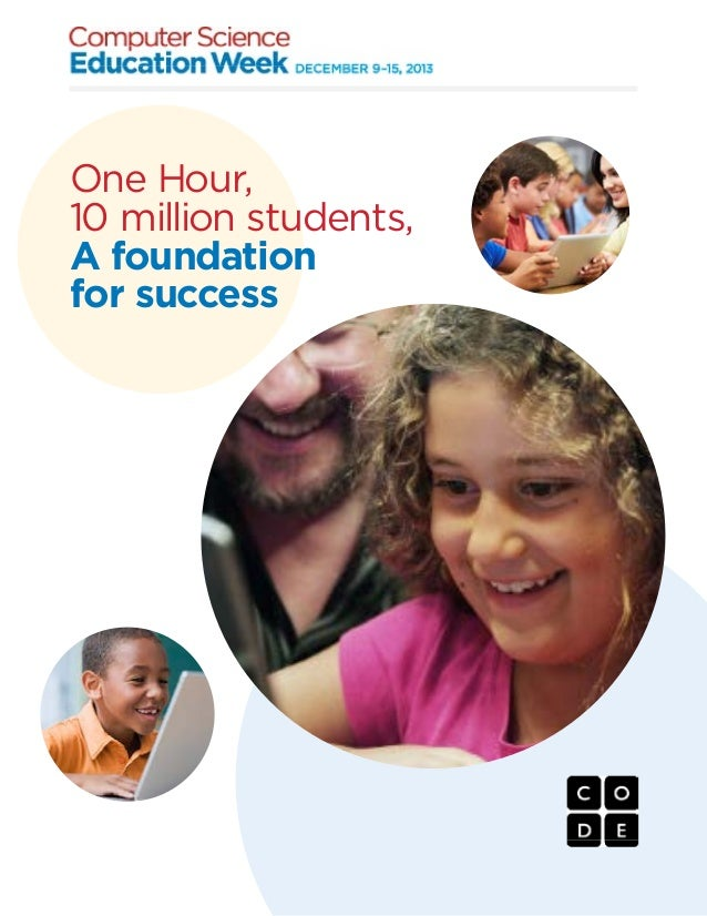 One Hour, 10 million students, A foundation for success