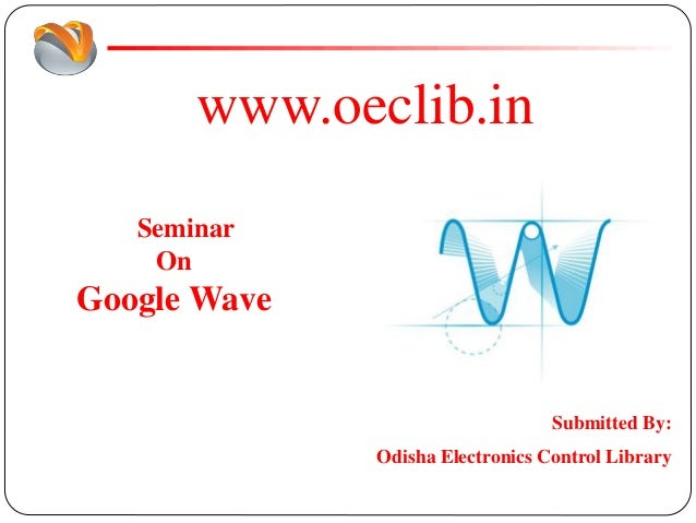 Google Wave Ppt - Google ppt