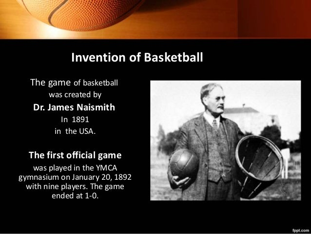 history of the origins of the game of basketball Basketball history - page 2 of 4 the game catches on if you want a new game to catch on, teach it to a room full of future pe teachers who are getting ready to.