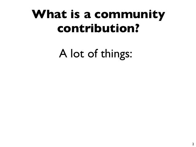 Managing Community Contributions:  Lessons Learned from a Case Study on Android and Linux Slide 3