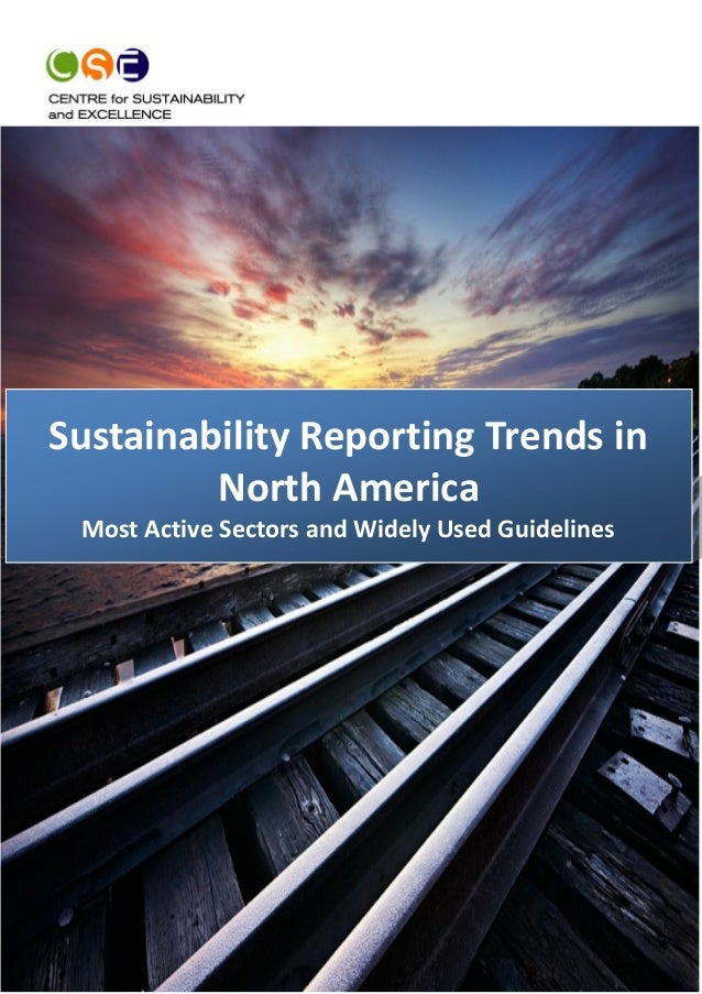 1 Sustainability Reporting Trends in North America Most Active Sectors and Widely Used Guidelines