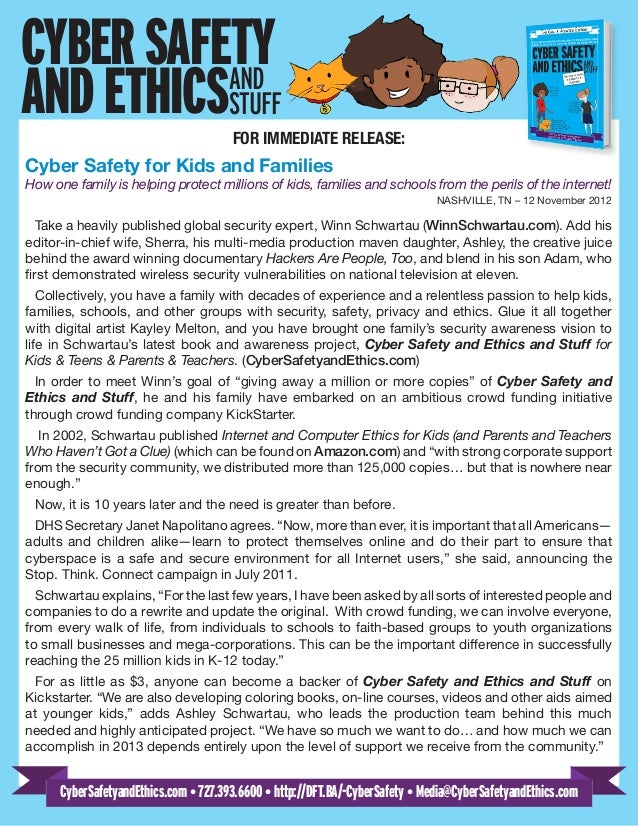 CYBERSAFETY ANDETHICSAND STUFF FOR IMMEDIATE RELEASE: Cyber Safety for Kids and Families How one family is helping protect...