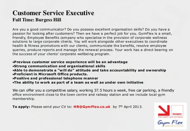 Customer Service ExecutiveFull Time: Burgess HillAre you a good communicator? Do you possess excellent organisation skills...
