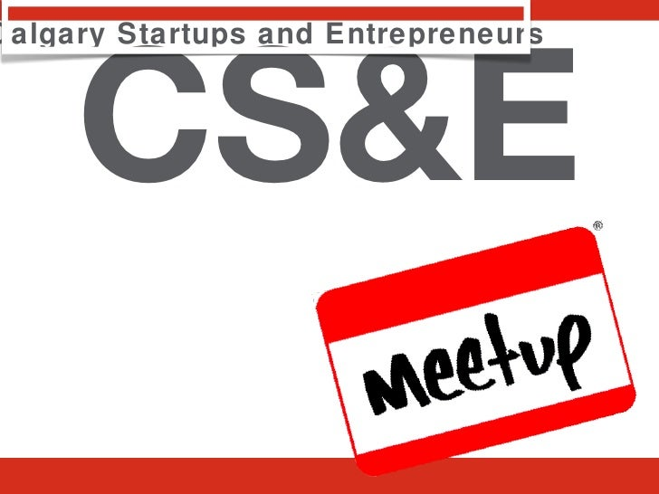 CS&E Calgary Startups and Entrepreneurs
