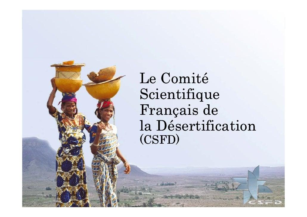 Le Comité Scientifique Français de la Désertification (CSFD)