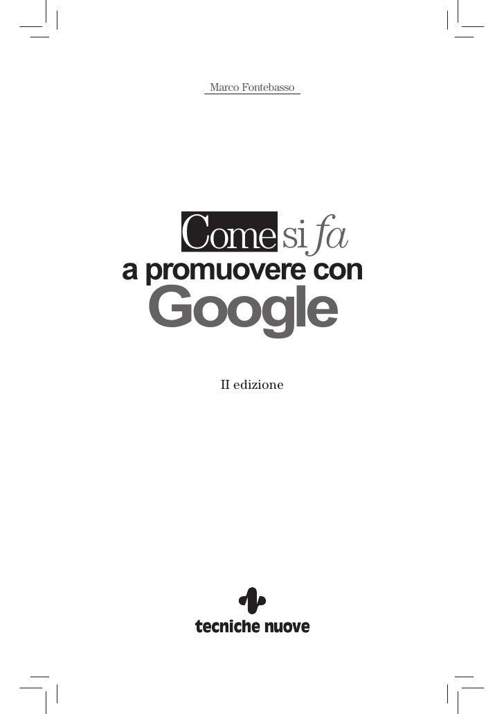 Marco Fontebasso        Come si fa a promuovere con  Google        II edizione