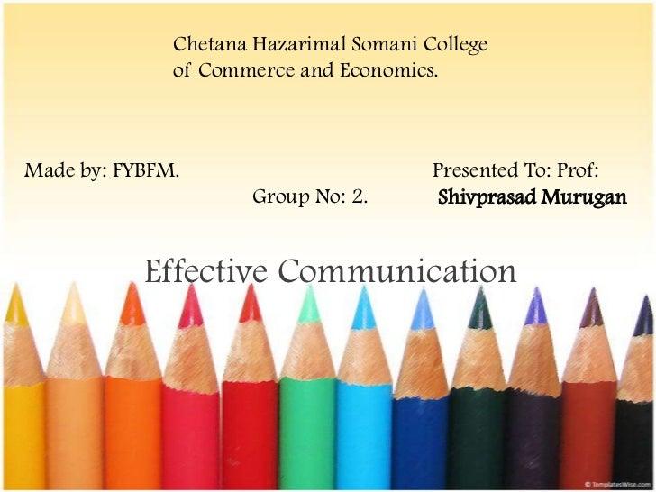 Chetana Hazarimal Somani College              of Commerce and Economics.Made by: FYBFM.                         Presented ...