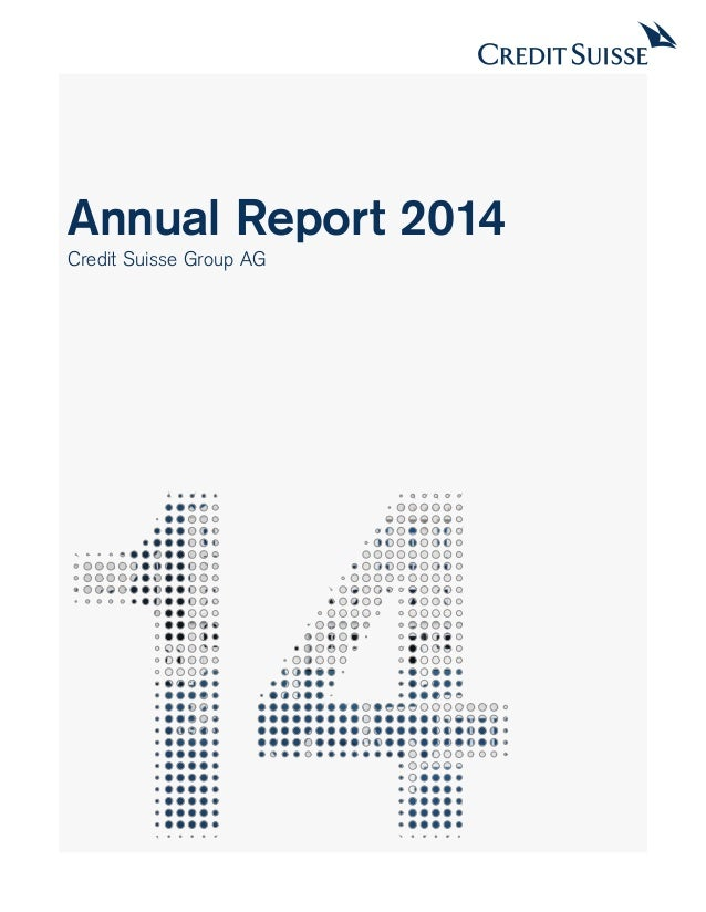 Annual Report 2014 Credit Suisse Group AG