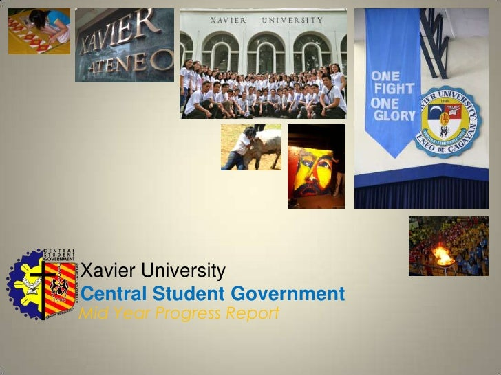 Xavier University  Central Student Government<br />Mid Year Progress Report <br />