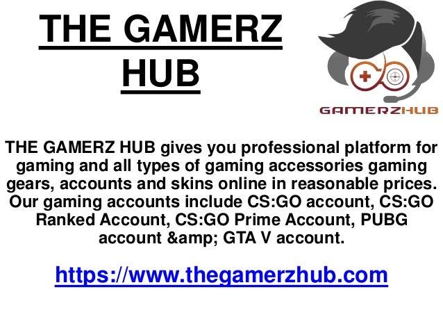 CSGO ACCOUNTS | THE GAMERZ HUB