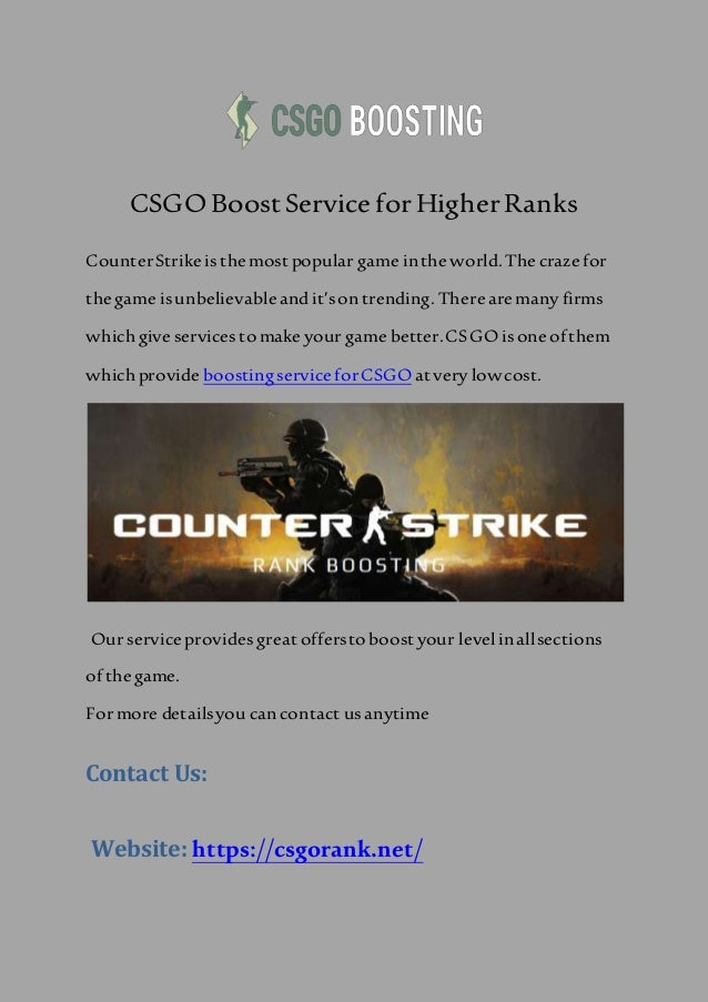83bad153e9700f CSGO Boost Service for HigherRanks CounterStrike is themost popular game  inthe world. The craze for