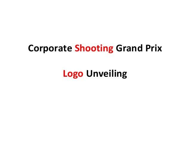 Corporate Shooting Grand Prix Logo Unveiling
