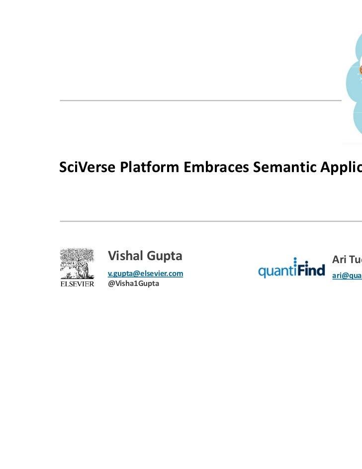 SciVersePlatformEmbraces SemanticApplications      VishalGupta                    AriTuchman      v.gupta@elsevier.c...