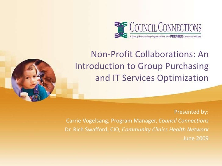 Non-Profit Collaborations: An    Introduction to Group Purchasing         and IT Services Optimization                    ...