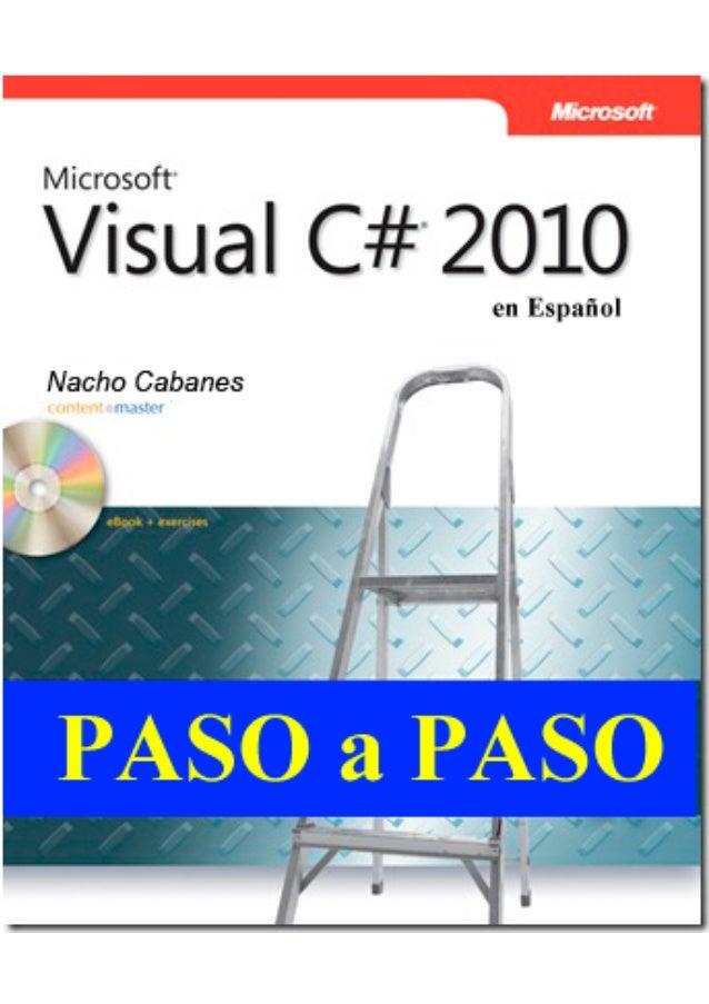 Introducción a la programación con C#, por Nacho Cabanes  Contenido  0. Conceptos básicos sobre programación _____________...