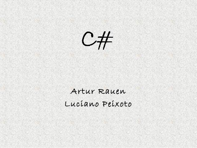 Artur Rauen Luciano Peixoto