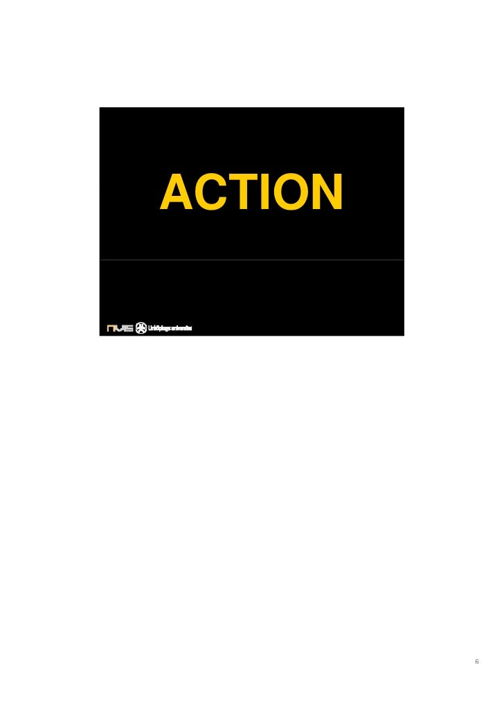ACTION              6