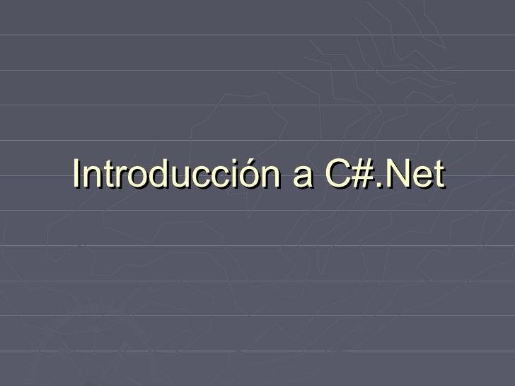 Introducción a C#.Net