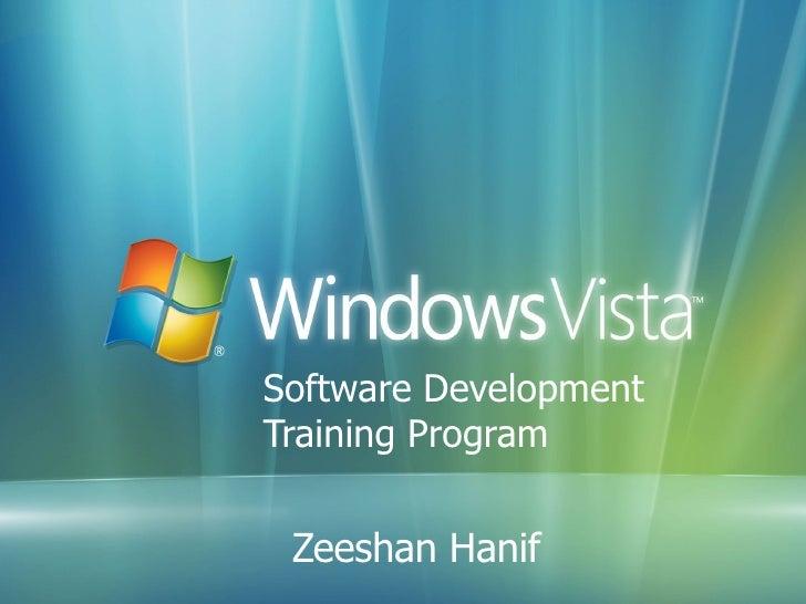 Software Development  Training Program Zeeshan Hanif Zeeshan Hanif
