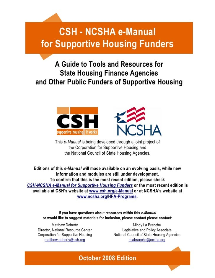 CSH - NCSHA e-Manual       for Supportive Housing Funders          A Guide to Tools and Resources for           State Hous...