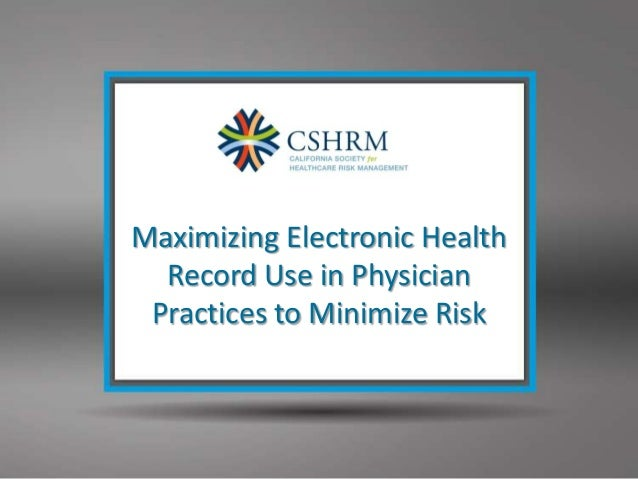Sedgwick © 2012 Confidential– Do not disclose or distribute.Maximizing Electronic HealthRecord Use in PhysicianPractices t...