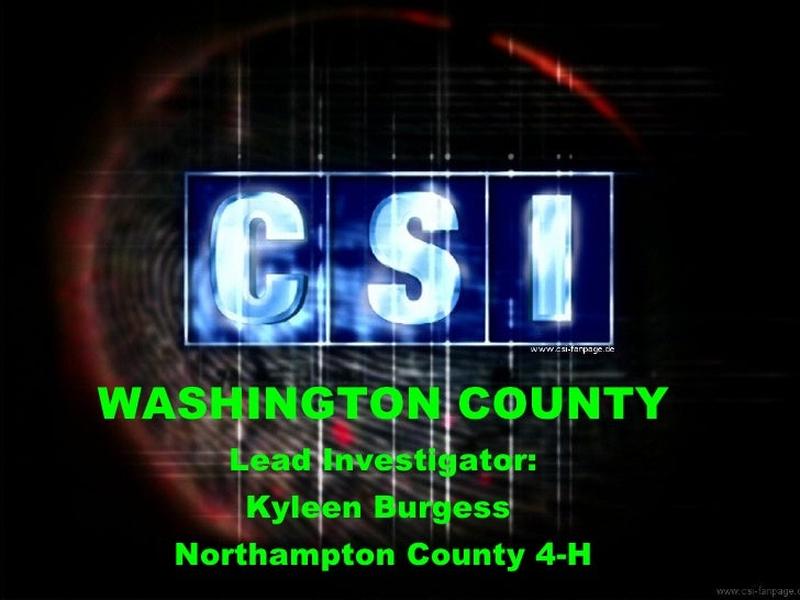 WASHINGTON COUNTY   Lead Investigator: Kyleen Burgess  Northampton County 4-H